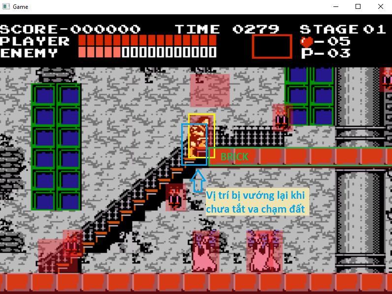 Player sẽ bị vướng lại tại vị trí Xanh dương do vô tình va chạm với Brick trong lúc đi lên, nếu chưa tắt va chạm đất.